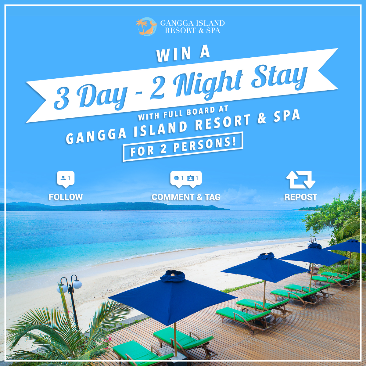 Win a 3 day - 2 night stay with full board at Gangga Island Resort and Spa for 2 persons!